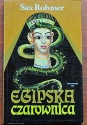 Okładka książki Egipska czarownica Sax Rohmer
