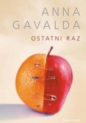 Okładka książki Ostatni raz Anna Gavalda