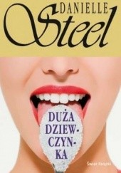 Okładka książki Duża dziewczynka Danielle Steel