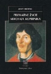 Okładka książki Prywatne życie Mikołaja Kopernika Jerzy Sikorski