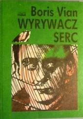 Okładka książki Wyrywacz serc Boris Vian