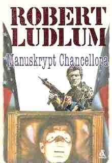 Okładka książki Manuskrypt Chancellora Robert Ludlum