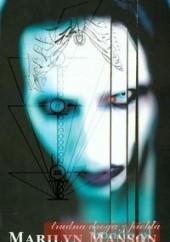 Okładka książki Trudna droga z piekła Neil Strauss,Marilyn Manson