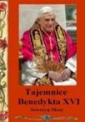 Okładka książki Tajemnice Benedykta XVI Seweryn Mosz
