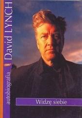 Okładka książki Widzę siebie David Lynch