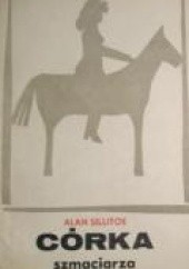 Okładka książki Córka szmaciarza Alan Sillitoe