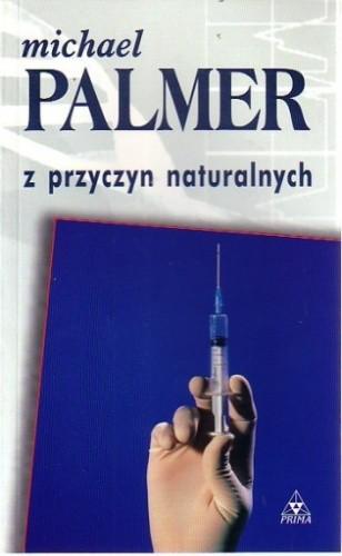 Okładka książki Z przyczyn naturalnych Michael Palmer