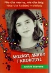 Okładka książki Mozart, anioły i krokodyl Jackie Stevens