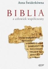 Okładka książki Biblia a człowiek współczesny Anna Świderkówna