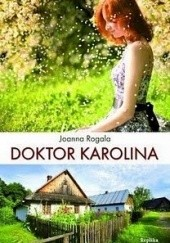 Okładka książki Doktor Karolina Joanna Rogala
