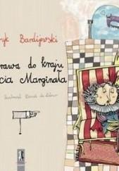 Okładka książki Wyprawa do kraju księcia Marginała Henryk Bardijewski