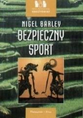 Okładka książki Bezpieczny sport Nigel Barley