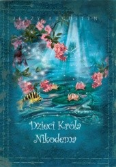 Okładka książki Dzieci Króla Nikodema Jerzy Augustyn