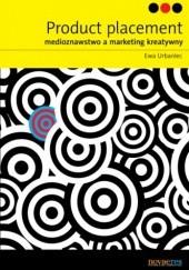 Okładka książki Product placement. Medioznawstwo a marketing kreatywny Ewa Urbaniec