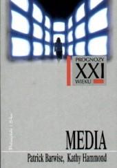 Okładka książki Media Patrick Barwise,Kathy Hammond