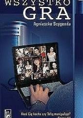 Okładka książki Wszystko gra Agnieszka Szygenda