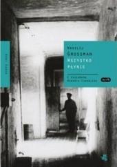 Okładka książki Wszystko płynie Wasilij Grossman