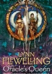 Okładka książki The Oracles Queen Lynn Flewelling