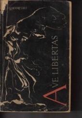 Okładka książki Ave libertas Bogusław Sujkowski