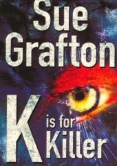 Okładka książki K is for Killer Sue Grafton
