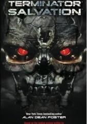 Okładka książki Terminator Salvation: The Official Movie Novelisation Alan Dean Foster
