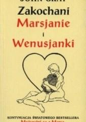 Okładka książki Zakochani Marsjanie i Wenusjanki John Gray