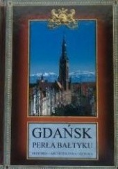 Okładka książki Gdańsk. Perła Bałtyku Lech Krzyżanowski,Marek Żak