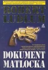 Okładka książki Dokument Matlocka Robert Ludlum