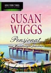 Okładka książki Pensjonat nad Wierzbowym Jeziorem Susan Wiggs