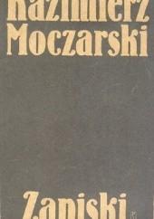 Okładka książki Kazimierz Moczarski:  Zapiski Kazimierz Moczarski,Andrzej Krzysztof Kunert