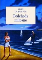 Okładka książki Podchody miłosne. Seks, zakupy i miłość Alain de Botton