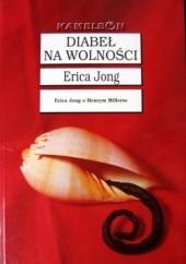 Okładka książki Diabeł na wolności Erica Jong