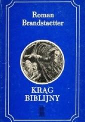 Okładka książki Krąg Biblijny Roman Brandstaetter