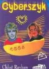 Okładka książki Cyberszyk Chloë Rayban