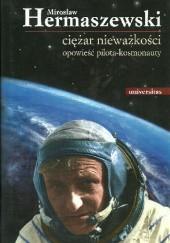 Okładka książki Ciężar nieważkości. Opowieść pilota-kosmonauty