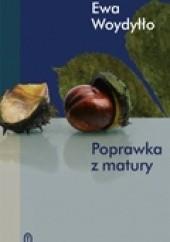 Okładka książki Poprawka z matury Ewa Woydyłło
