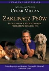 Okładka książki Zaklinacz psów Cesar Millan,Melissa Jo Peltier