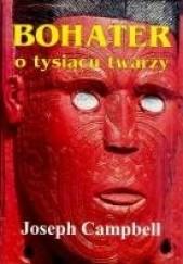 Okładka książki Bohater o tysiącu twarzy Joseph Campbell
