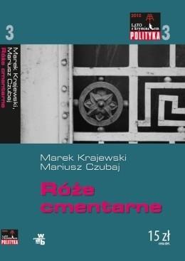 Okładka książki Róże cmentarne Mariusz Czubaj,Marek Krajewski