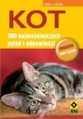 Okładka książki Kot. 300 najważniejszych pytań i odpowiedzi Gerd Ludwig