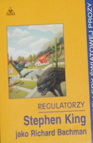 Okładka książki Regulatorzy Richard Bachman