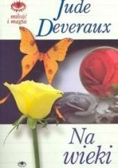 Okładka książki Na wieki Jude Deveraux