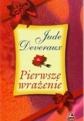 Okładka książki Pierwsze wrażenie Jude Deveraux