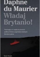 Okładka książki Władaj Brytanio! Daphne du Maurier