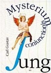 Okładka książki Mysterium coniunctionis. Studia o dzieleniu i łączeniu przeciwieństw psychicznych w alchemii Carl Gustav Jung