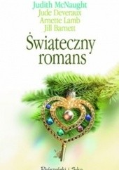 Okładka książki Świąteczny romans Jude Deveraux,Judith McNaught,Jill Barnett,Arnette Lamb