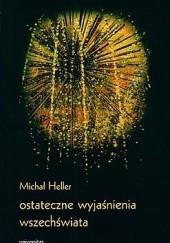 Okładka książki Ostateczne wyjaśnienia wszechświata Michał Heller