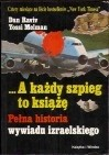 Okładka książki ...A każdy szpieg to książę. Pełna historia wywiadu izraelskiego