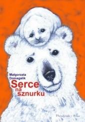 Okładka książki Serce na sznurku Małgorzata Domagalik