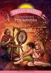 Okładka książki Przy kominku Antonina Domańska